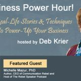 Guest: Michelle Mazur: Author & CEO of Communications Rebel