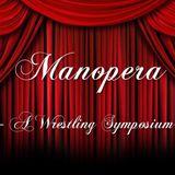 Manopera! Episode 23: SummerSlam 2016 Spectacular Part 1 - NXT TakeOver: Brooklyn 2