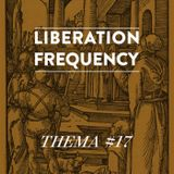 Liberation Frequency Thema #17