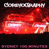 COREYOGRAPHY   SYDNEY 100 MINUTES
