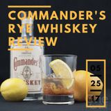 Commander's Rye Whiskey Review - On The Rocks