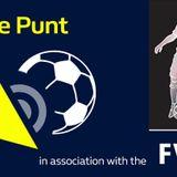 The Punt: Fri 4 August