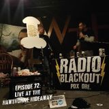 Episode 72: Live at the Hawthorne Hideaway
