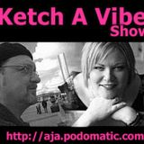 Ketch A Vibe 349