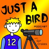 JUST A BIRD PODCAST JAN FEB MAR 2017