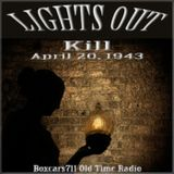 Lights Out - Kill (04-20-43)
