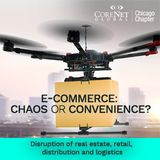 e-Commerce: Chaos or Convenience? - Chicago Luncheon Apr 13, 2017