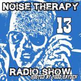 Noise Therapy Radio - Episode 13