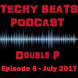 Double P - Techy Beats 6 (July 2017)