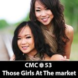 Building Businesses (feat. Those Girls At The Market)- CMC e53