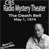 The CBS Radio Mystery Theater - The Death Bell (05-01-74)