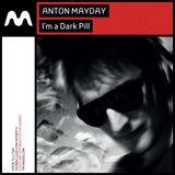 Anton Mayday - I'm a Dark Pill 039 on TM-Radio Feb 2017