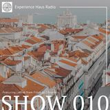 Experience Haus Radio | Show 010 (with Fresh and Fearless)