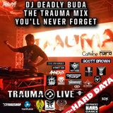 The Trauma Mix You'll Never Forget