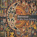 Benwaa - A Mix From Solstice  (downloadable DJ set)