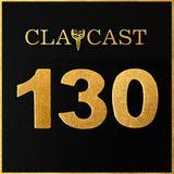 CLAPCAST #130