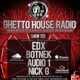 GHR - Ghetto House Radio - EDX + Botnek - Show 551