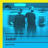 Anjunabeats Worldwide 553 with Judah
