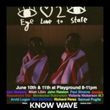 """For True """"EyeLove2Stare"""" Group show - June 10th 2016"""