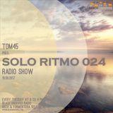 TOM45 pres. SOLO RITMO Radio Show 024 / Beach Grooves Radio