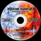 THE WEEKEND WARM-UP II (produced / mixed by Frankie Lektro & DJ Digital Opinion)