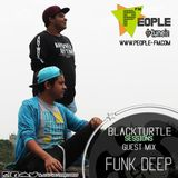 BlackTurtle Sessions Guest Mix Funk Deep . www.people-fm.com
