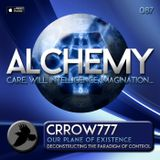 Alchemy 087 - Crrow777 - Our Plane Of Existence
