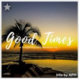 ★ Good Times ☼ Delighting Deep Session 15 - mix by APH