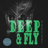 Sami Wentz - Deep & Fly Podcast Episode #10