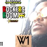 ROCKERS ROOM - 11 - THE REGGAE PODCAST