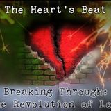 The Heart's Beat Sound Experience |  Breaking Through