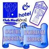 Club Mediéval invite Ocean jogging & Norman bambi - 27/06/17