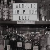DJ Albruic - Nu-jazz Trip-hop Electronic @ Bar King - 17.02.2017