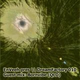 DreamFactory August2015_2hr guest mix: BORNVIBE