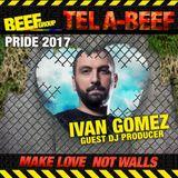 Ivan Gomez Podcast #4  2017 BEEF TLV PRIDE Promo Set