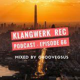 Klangwerk Radio Show - EP066 - Groovegsus