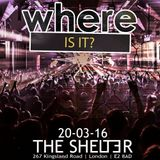 Where Is It? 20/03/16 @ Shelter - JustJay Promo Mix [FREE DOWNLOAD]