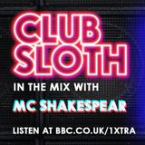 BBC RADIO 1XTRA | CLUB SLOTH MIX | HIPHOP | RNB | GRIME | TWEET @MCSHAKESPEAR