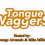 Tongue Waggers: Lingwistiks frum a Xtian W/V (Ep 7) **EXPLICIT CONTENT**