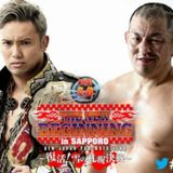 Wrestling 2 the MAX EXTRA:  NJPW New Beginning in Sapporo 2017 Review