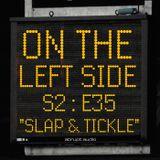 OTLS #235 - Slap & Tickle