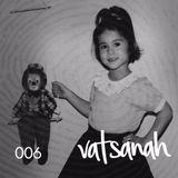 006 Vatsanah