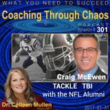 301 - Craig McEwen - Tackle TBI with the NFL Alumni