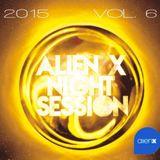 ALIEN X NIGHT SESSION 2015 VOL.6