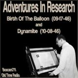 Adventures in Research - 2 Episodes (09-17-46) (10-08-46)