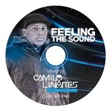 Feeling The Sound - Camilo Linares
