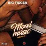 MOOD MUSIC - VOLUME 3 - POWERED BY DANii VODKA