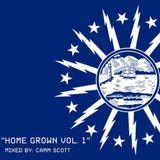 HomeGrown Radio Vol. 1 (Mixed by Camm Scott)