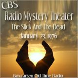 The CBS Radio Mystery Theater - The Slick And The Dead (01-23-76)