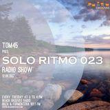 TOM45 pres. SOLO RITMO Radio Show 023 / Beach Grooves Radio
